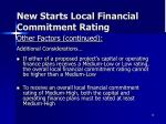 new starts local financial commitment rating3