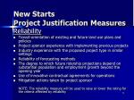 new starts project justification measures7