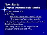 new starts project justification rating1