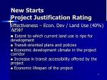 new starts project justification rating3