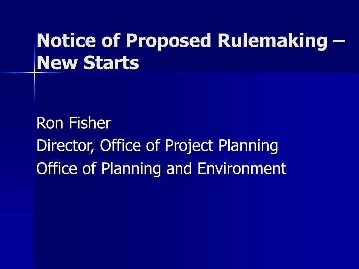 Notice of Proposed Rulemaking – New Starts