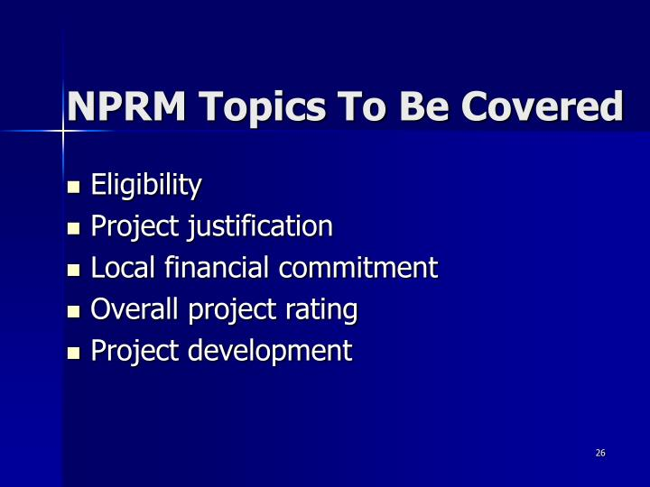 NPRM Topics To Be Covered