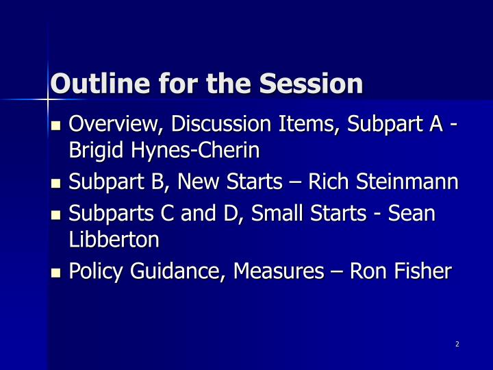 Outline for the Session