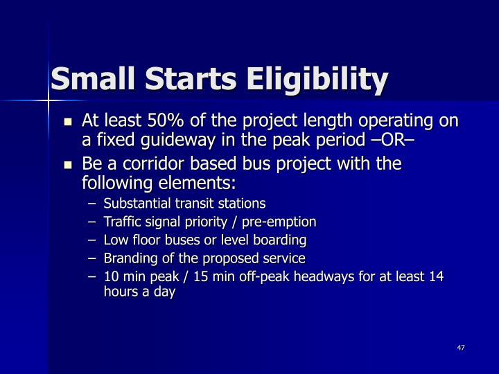 Small Starts Eligibility
