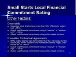 small starts local financial commitment rating1