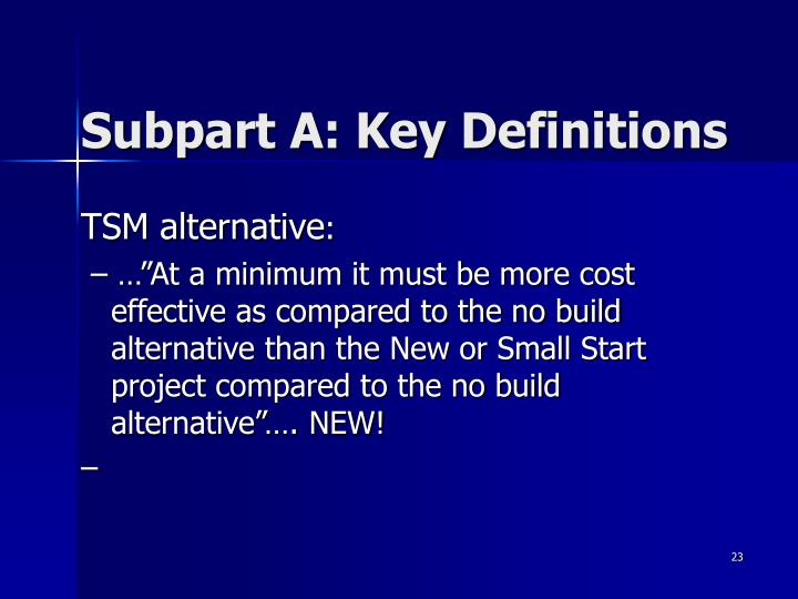 Subpart A: Key Definitions