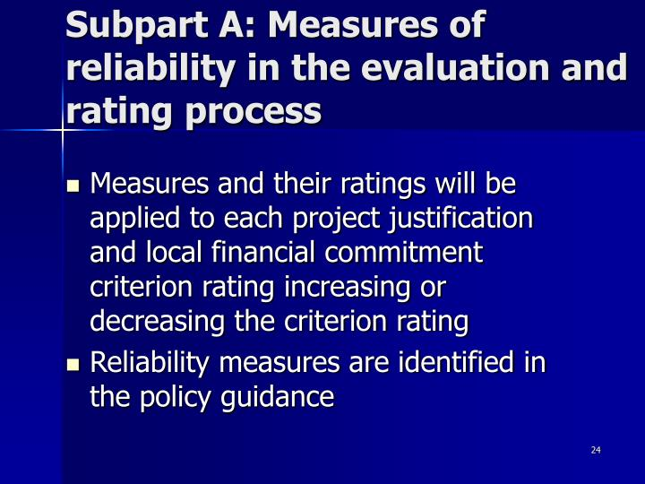 Subpart A: Measures of reliability in the evaluation and rating process