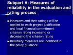 subpart a measures of reliability in the evaluation and rating process