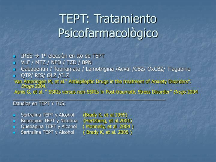 TEPT: Tratamiento Psicofarmacològico