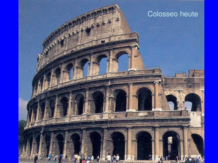 Colosseo heute