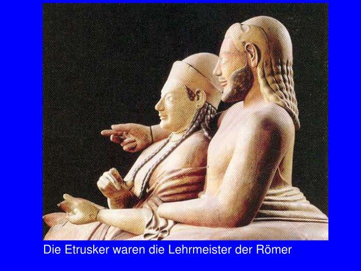 Etrusker Lehrherren