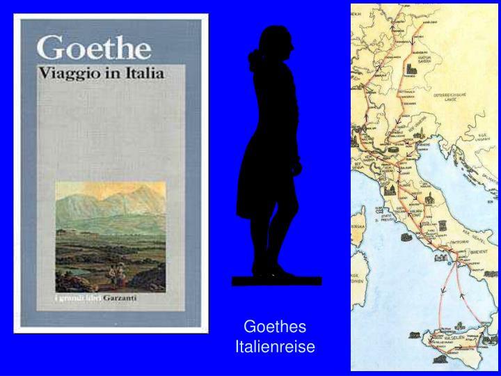 Goethes Reise