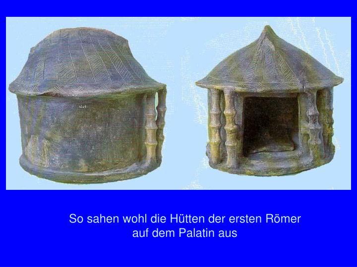 Palatin Hütten