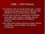1988 1993 d nemi