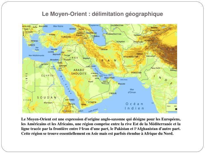 Le Moyen-Orient : délimitation géographique