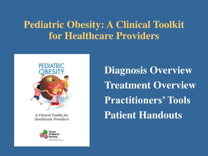 Pediatric Obesity: A Clinical Toolkit for Healthcare Providers