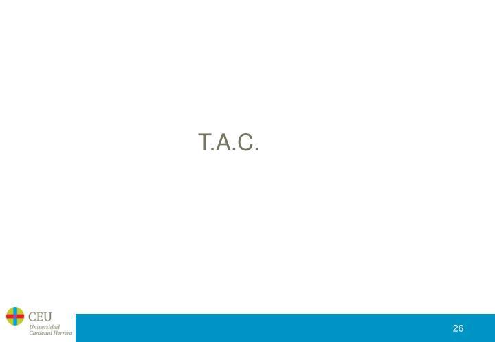 T.A.C.