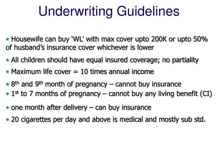 Underwriting Guidelines