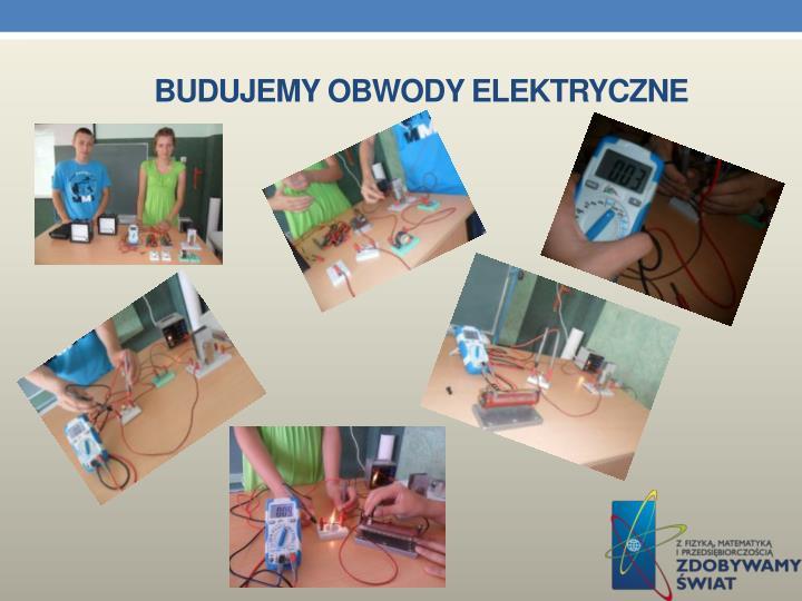 Budujemy obwody elektryczne
