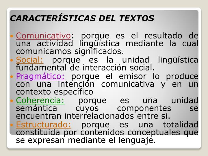 CARACTERÍSTICAS DEL TEXTOS