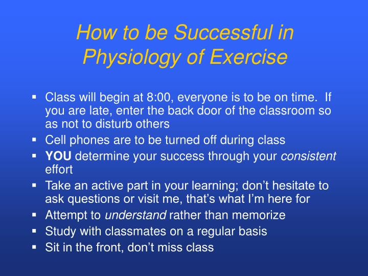 How to be Successful in Physiology of Exercise