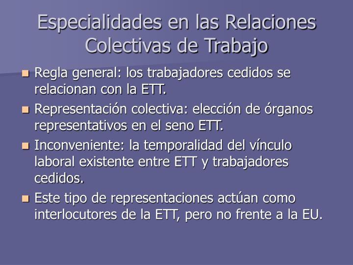Especialidades en las Relaciones Colectivas de Trabajo