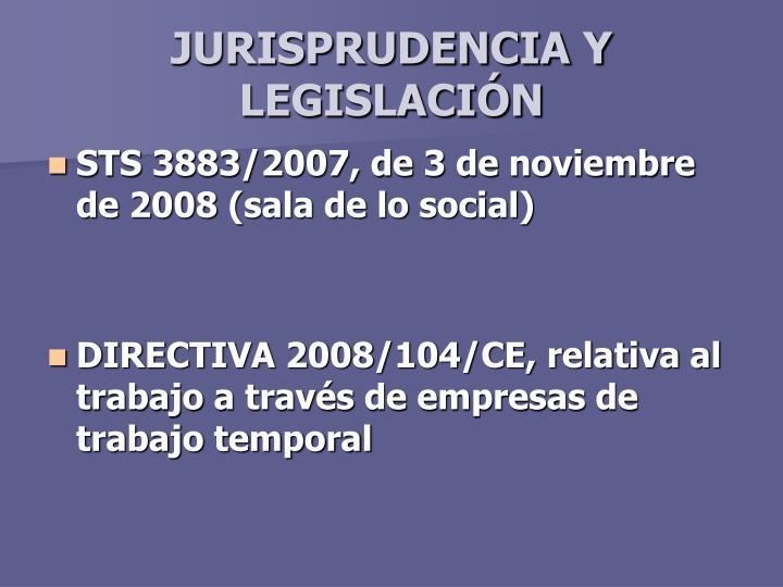 JURISPRUDENCIA Y LEGISLACIÓN