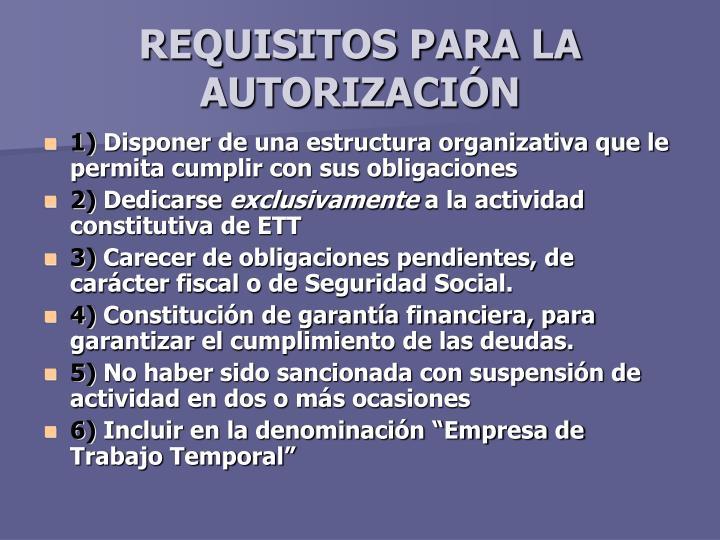 REQUISITOS PARA LA AUTORIZACIÓN