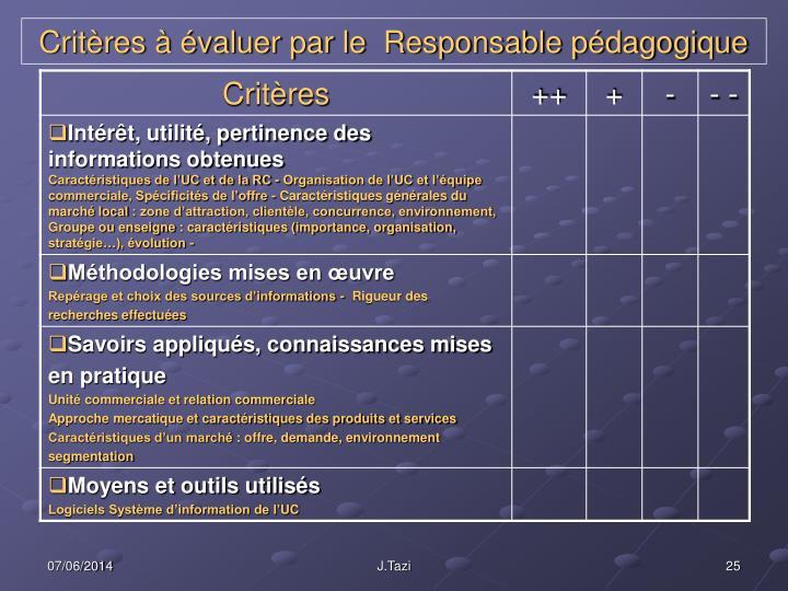 Critères à évaluer par le  Responsable pédagogique