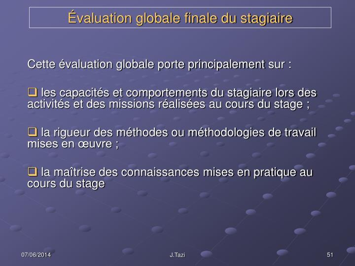 Évaluation globale finale du stagiaire