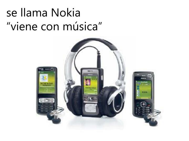 se llama Nokia