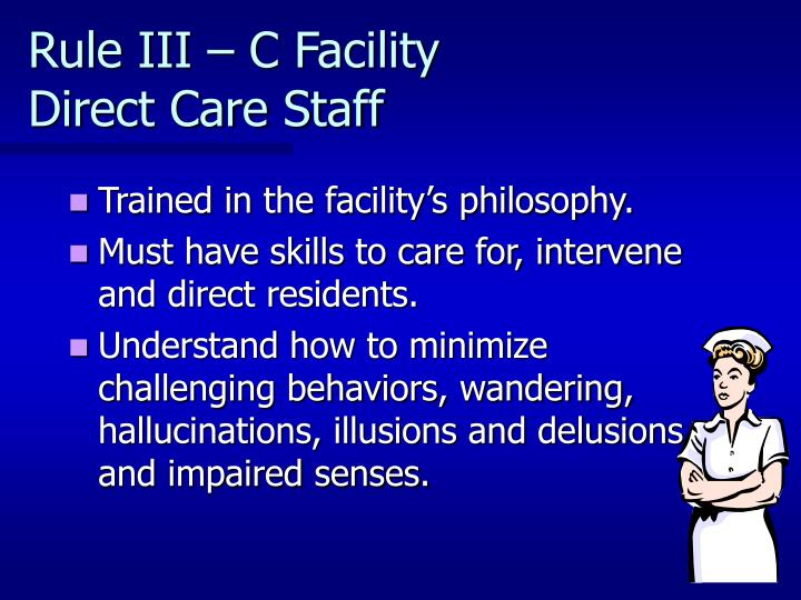 Rule III – C Facility         Direct Care Staff