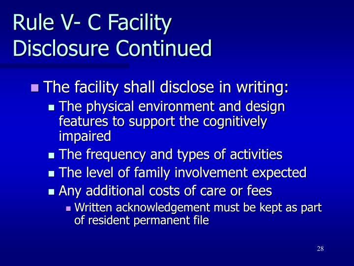 Rule V- C Facility