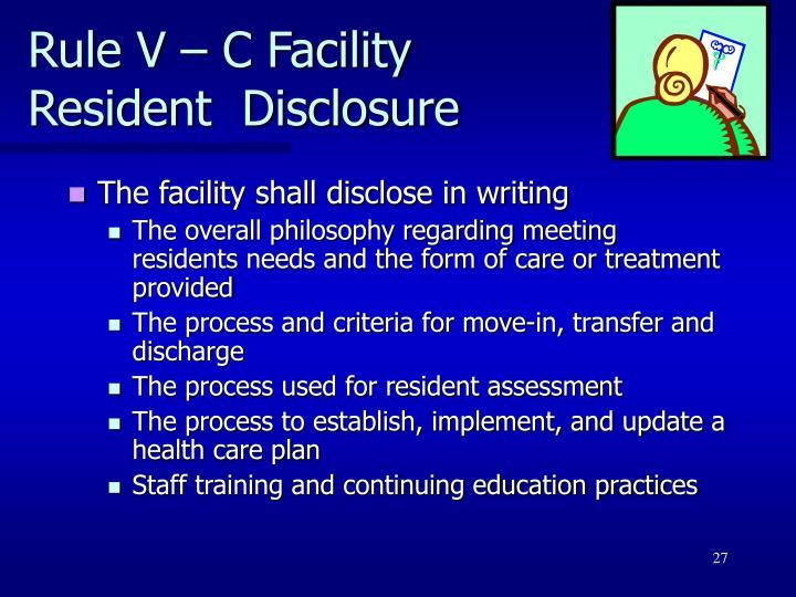 Rule V – C Facility
