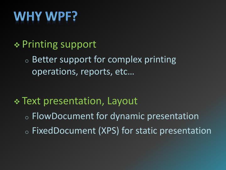 Why WPF?