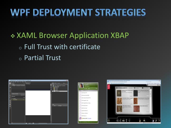 WPF Deployment Strategies