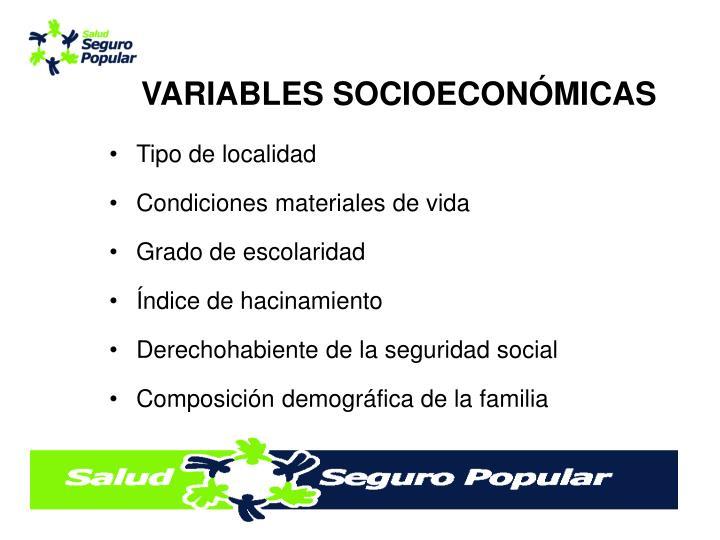 VARIABLES SOCIOECONÓMICAS