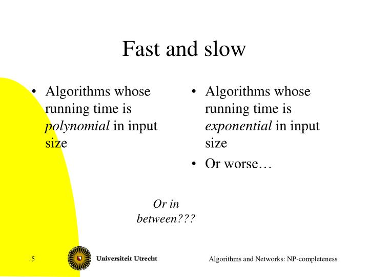 Algorithms whose running time is