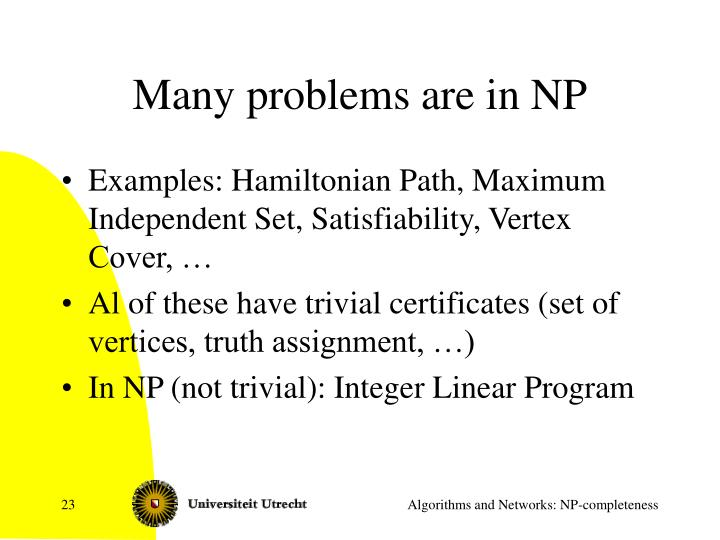 Many problems are in NP