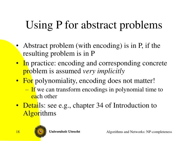 Using P for abstract problems