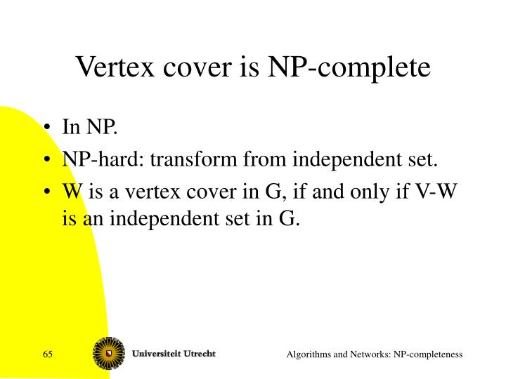 Vertex cover is NP-complete
