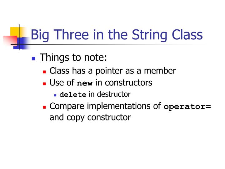 Big Three in the String Class