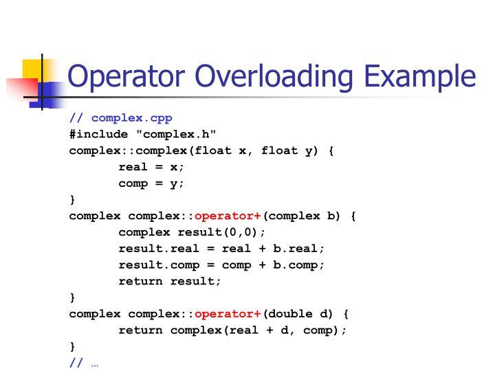 Operator Overloading Example