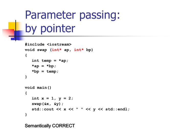 Parameter passing: