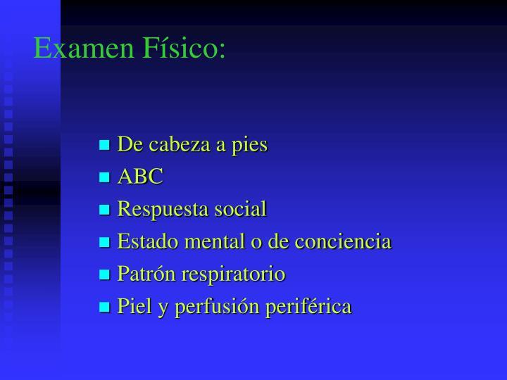 Examen Físico: