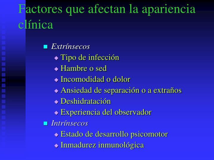 Factores que afectan la apariencia clínica