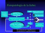 fisiopatolog a de la fiebre1
