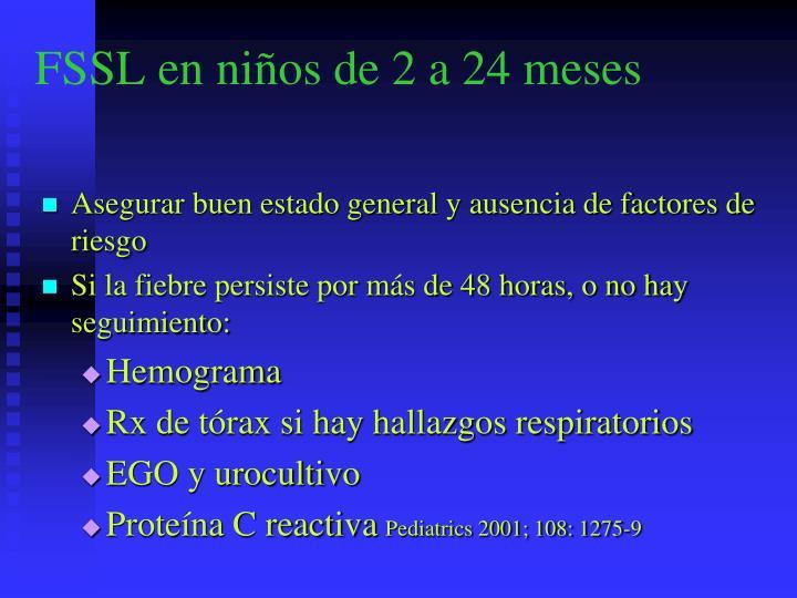 FSSL en niños de 2 a 24 meses