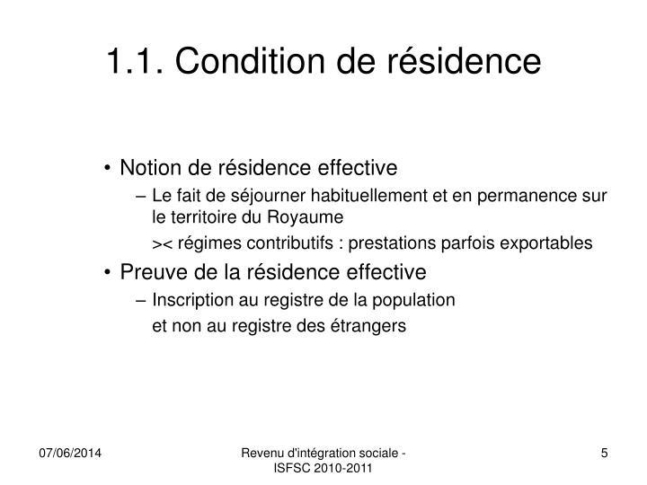 1.1. Condition de résidence