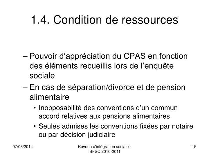 1.4. Condition de ressources